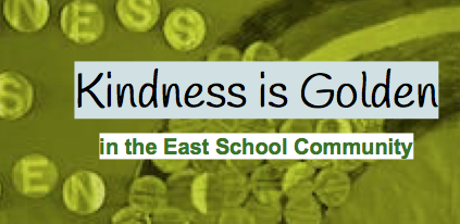 Kindness is Golden in the East School Community